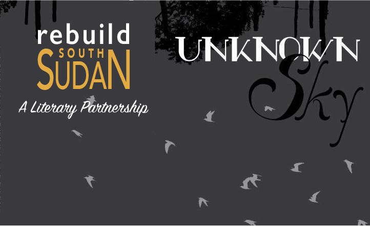 Unknown Sky Rebuild South Sudan Partnership Feature 2